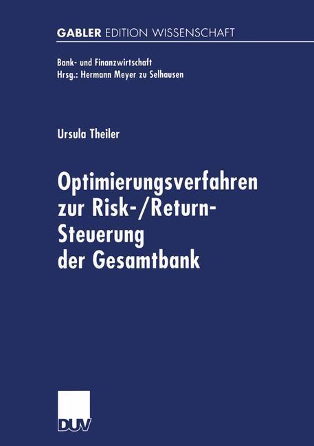 Optimierungsverfahren zur Risk-/Return-Steuerung der Gesamtbank als Buch