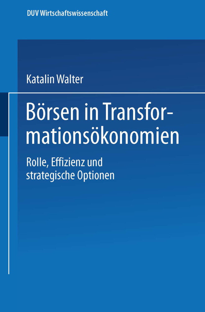 Börsen in Transformationsökonomien als Buch