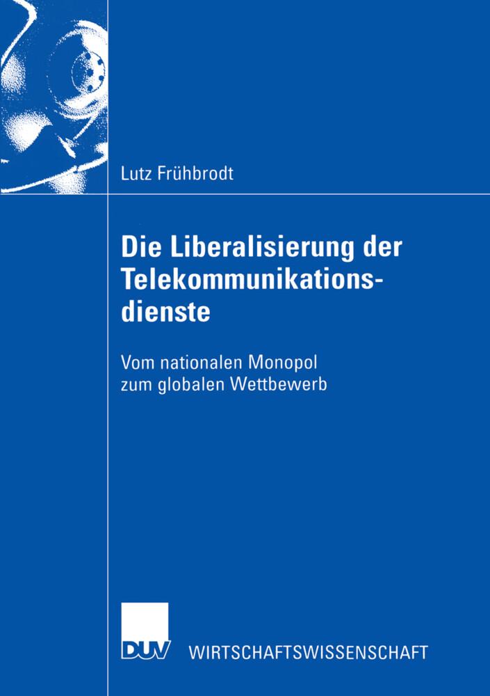 Die Liberalisierung der Telekommunikationsdienste als Buch