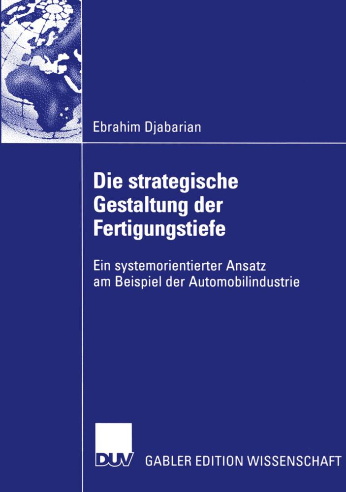 Die strategische Gestaltung der Fertigungstiefe als Buch