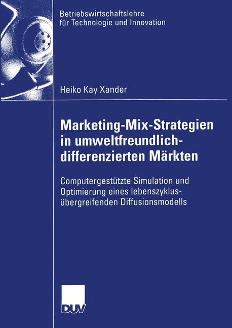 Marketing-Mix-Strategien in umweltfreundlich-differenzierten Märkten als Buch