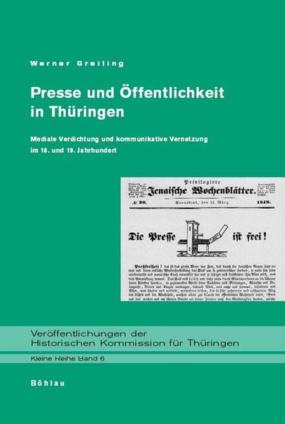 Presse und Öffentlichkeit in Thüringen im 18. und 19. Jahrhundert als Buch