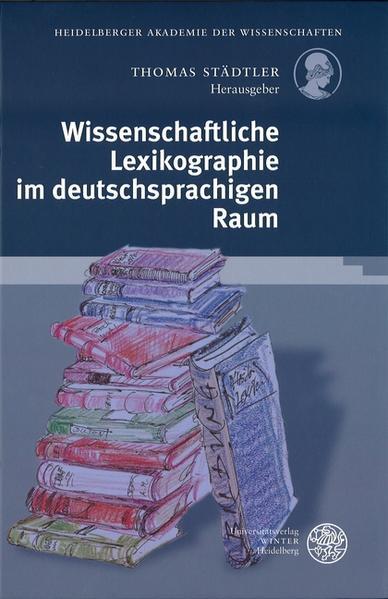 Wissenschaftliche Lexikographie im deutschsprachigen Raum als Buch