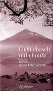 Liebi chasch nid choufe