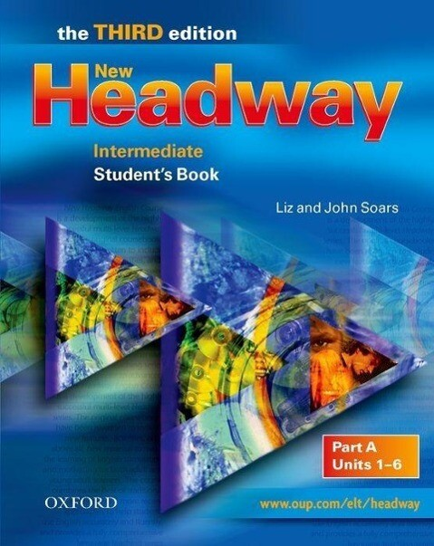New Headway English Course. Intermediate Students Book Part A. New Edition als Buch