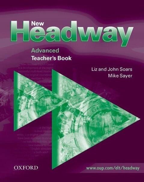 New Headway Advanced: Teacher's Book als Buch