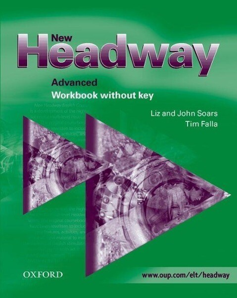 New Headway English Course. Advanced Workbook without key. New Edition als Buch