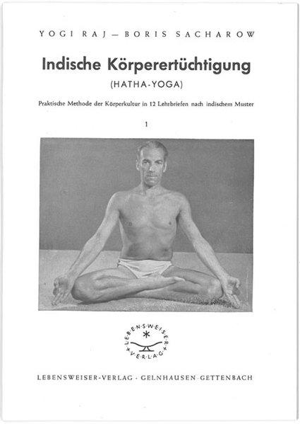 Indische Körperertüchtigung (Hatha-Yoga) als Buch
