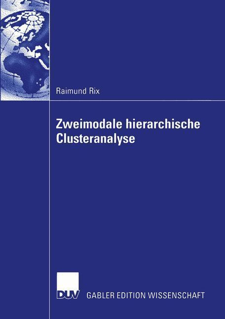 Zweimodale hierarchische Clusteranalyse als Buch