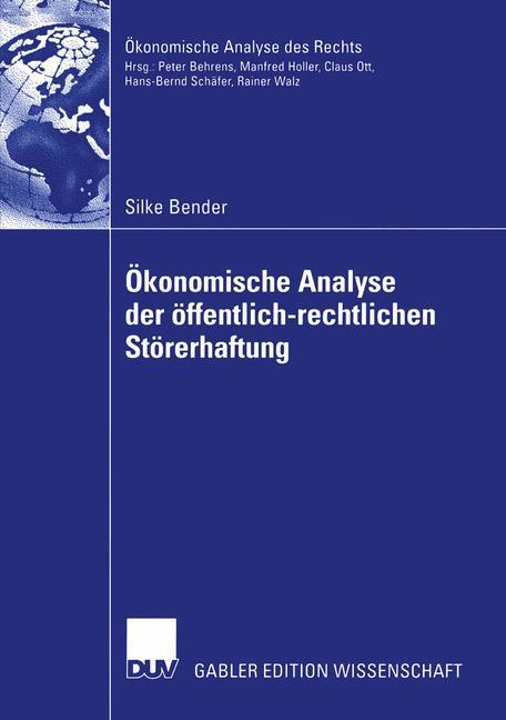 Ökonomische Analyse der öffentlich-rechtlichen Störerhaftung als Buch