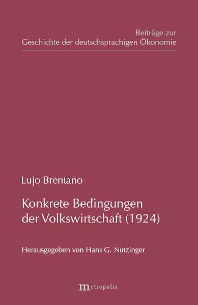 Konkrete Grundbedingungen der Volkswirtschaft (1924) als Buch