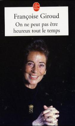 On Ne Peut Pas Etre Heureux Tout Le Temps als Taschenbuch