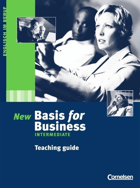 Basis for Business: Intermediate. Teaching Guide als Buch