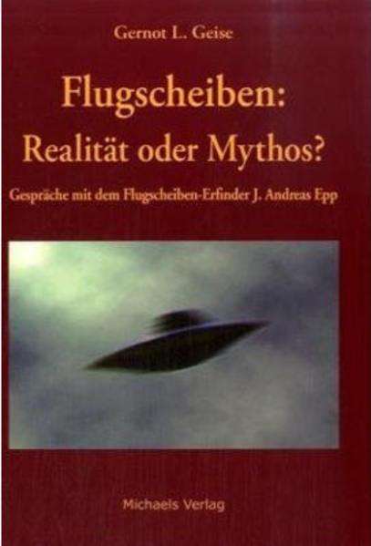 Flugscheiben - Realität oder Mythos als Buch
