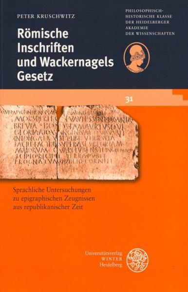 Römische Inschriften und Wackernagels Gesetz als Buch
