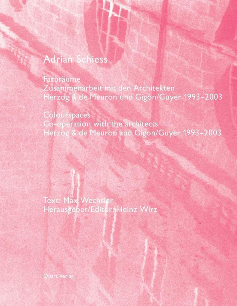 Adrian Schiess Farbräume als Buch