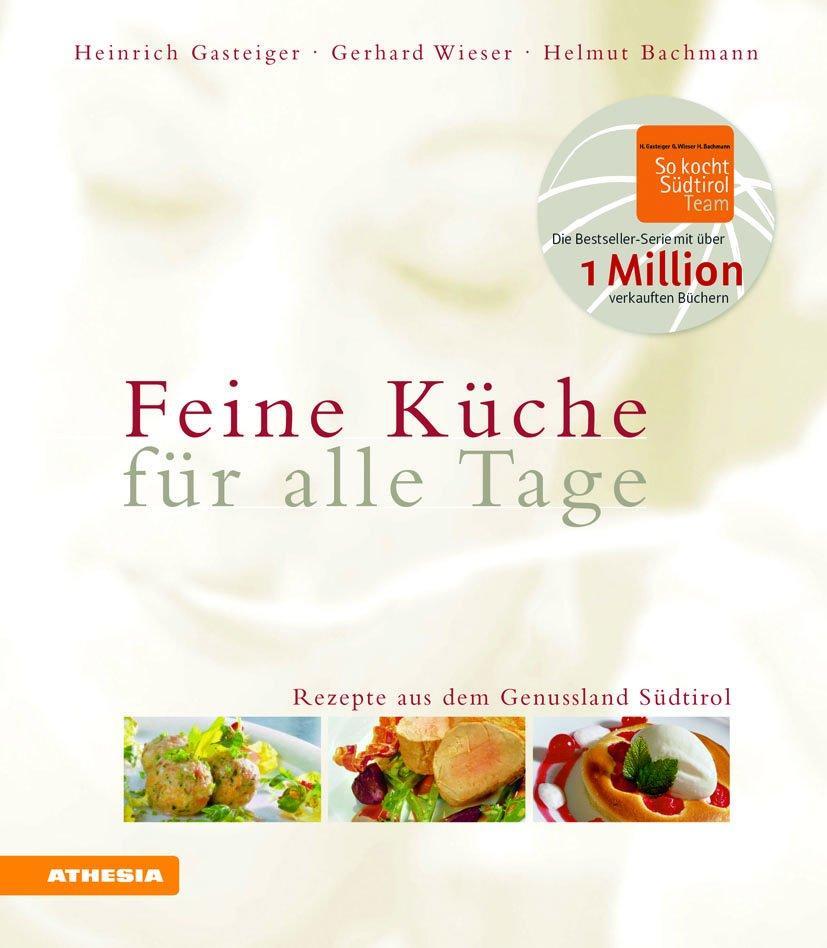 Feine Küche für alle Tage als Buch