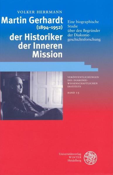 Martin Gerhardt (1894-1952) - der Historiker der Inneren Mission als Buch