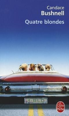 Quatre Blondes als Taschenbuch