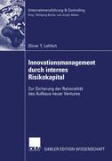 Innovationsmanagement durch internes Risikokapital