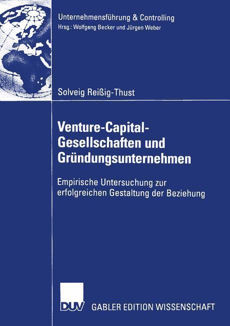 Venture-Capital-Gesellschaften und Gründungsunternehmen als Buch
