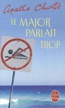 Le Major Parlait Trop als Taschenbuch