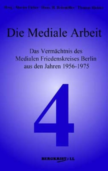 Die Mediale Arbeit als Buch von