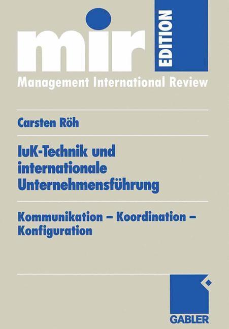 IuK-Technik und internationale Unternehmensführung als Buch