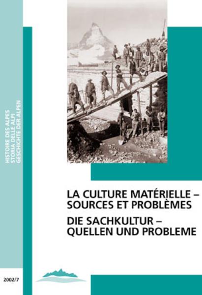 Die Sachkultur - Quellen und Probleme /La culture matérielle - sources et problèmes als Buch