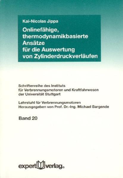 Onlinefähige, thermodynamikbasierte Ansätze für die Auswertung von Zylinderdruckverläufen als Buch