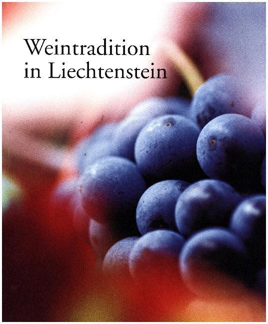 Weintradition in Liechtenstein als Buch