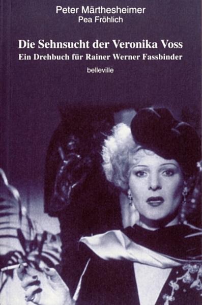 Die Sehnsucht der Veronika Voss als Buch
