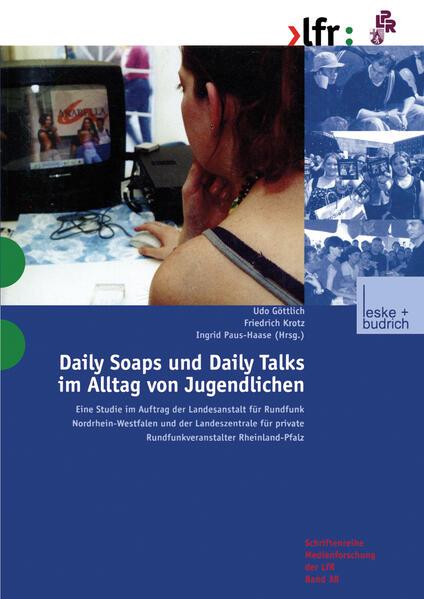 Daily Soaps und Daily Talks im Alltag von Jugendlichen als Buch