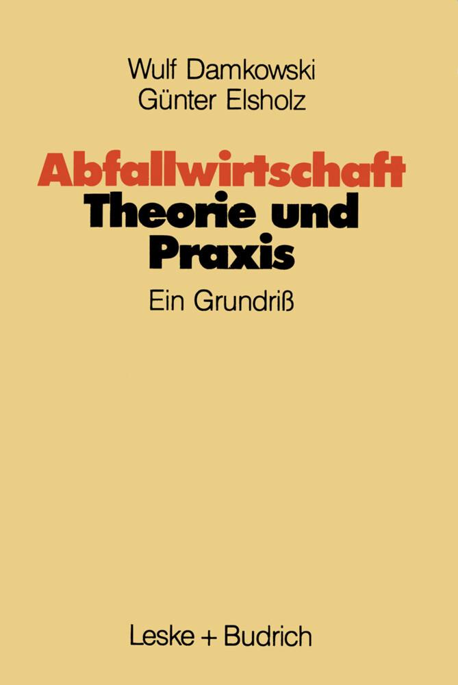 Abfallwirtschaft Theorie und Praxis als Buch