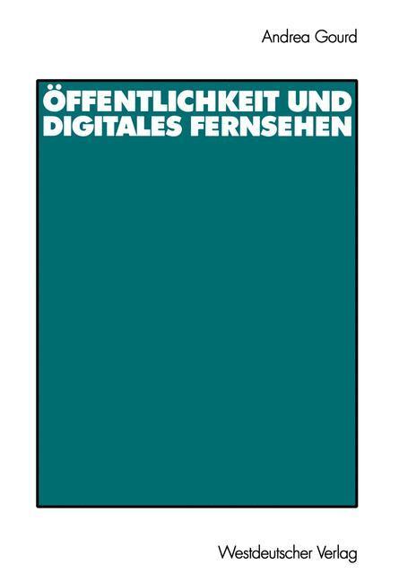 Öffentlichkeit und digitales Fernsehen als Buch