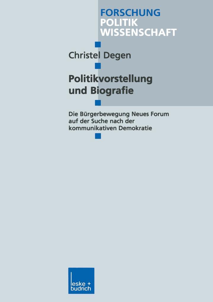 Politikvorstellung und Biografie als Buch