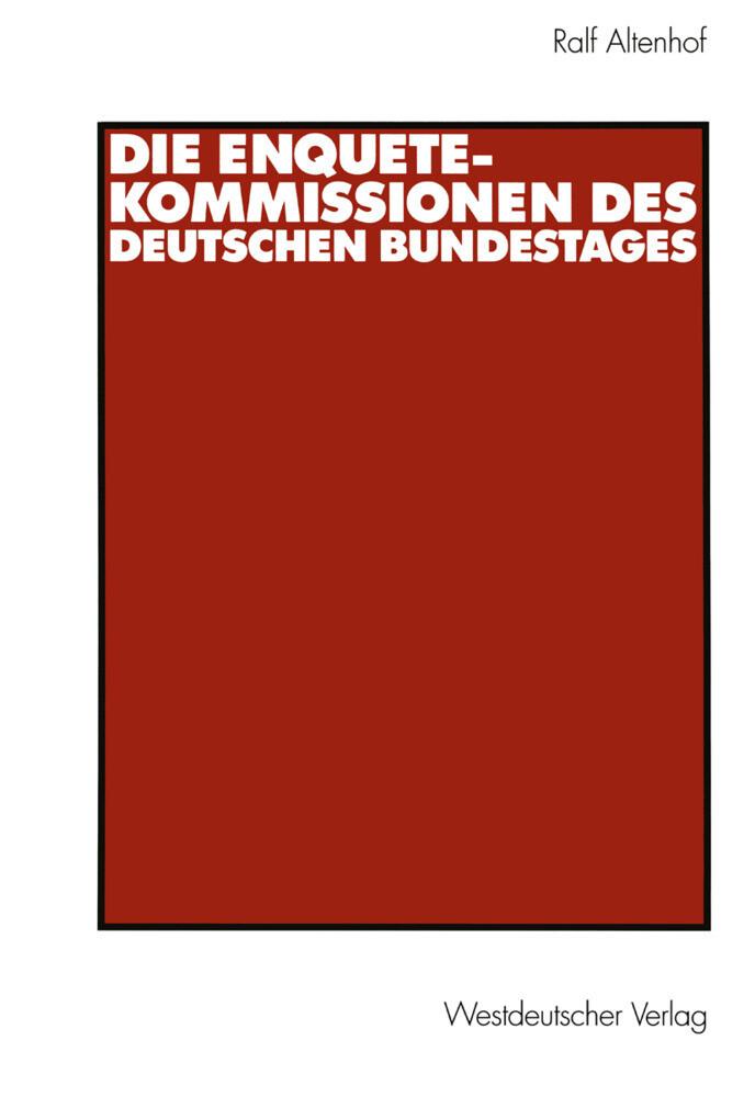 Die Enquete-Kommissionen des Deutschen Bundestages als Buch