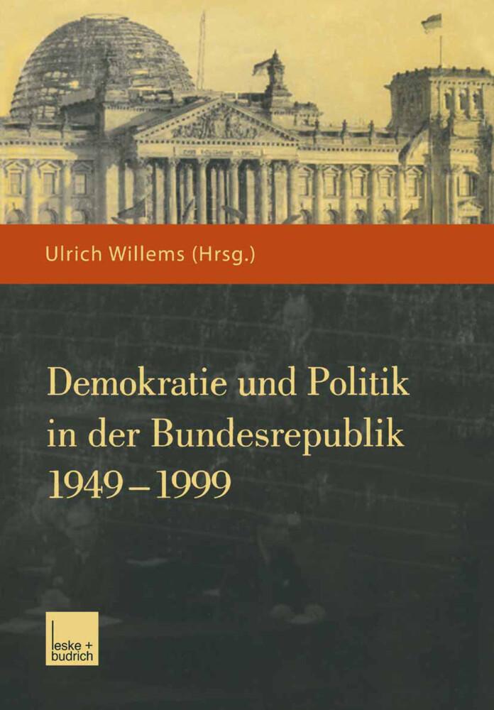 Demokratie und Politik in der Bundesrepublik 1949-1999 als Buch