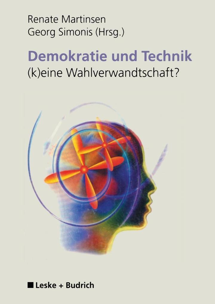 Demokratie und Technik -(k)eine Wahlverwandtschaft? als Buch