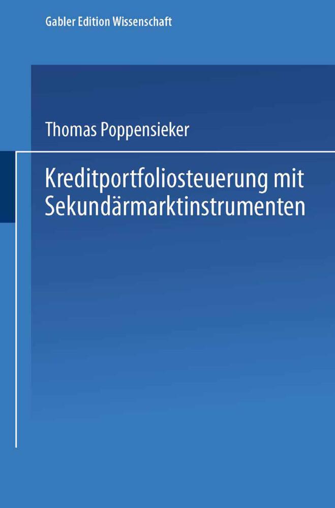 Kreditportfoliosteuerung mit Sekundärmarktinstrumenten als Buch