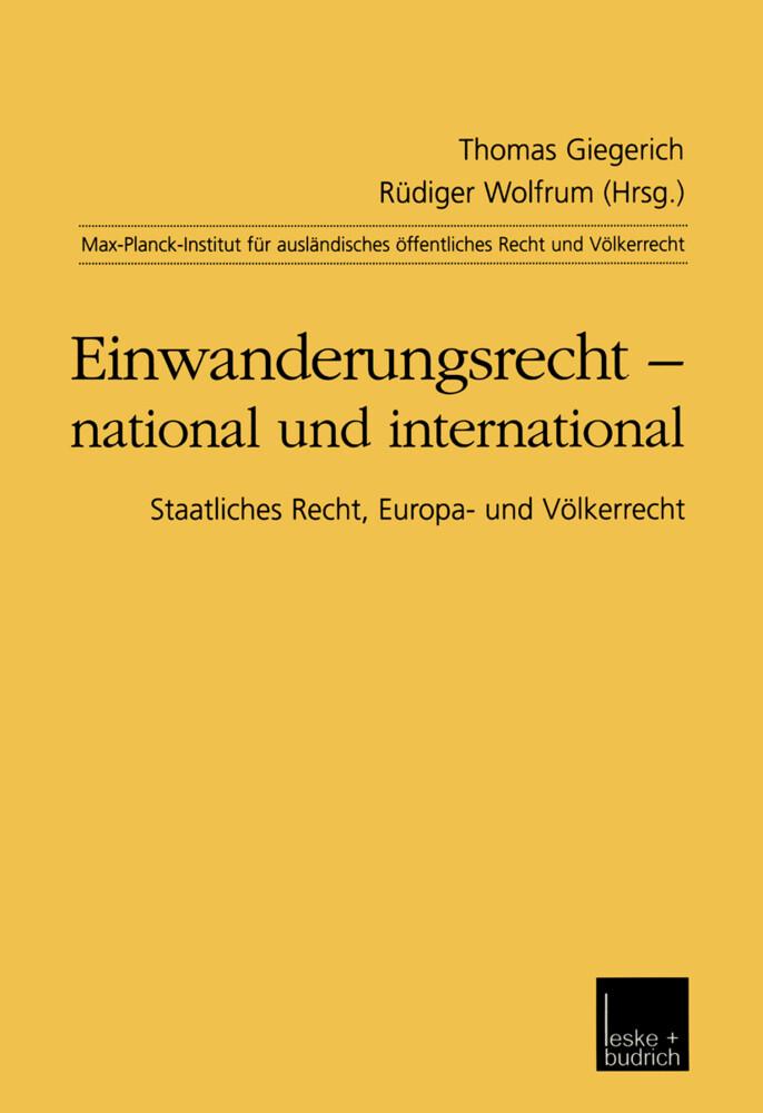 Einwanderungsrecht - national und international als Buch