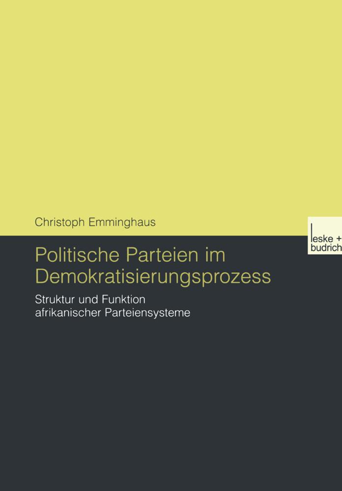 Politische Parteien im Demokratisierungsprozess als Buch