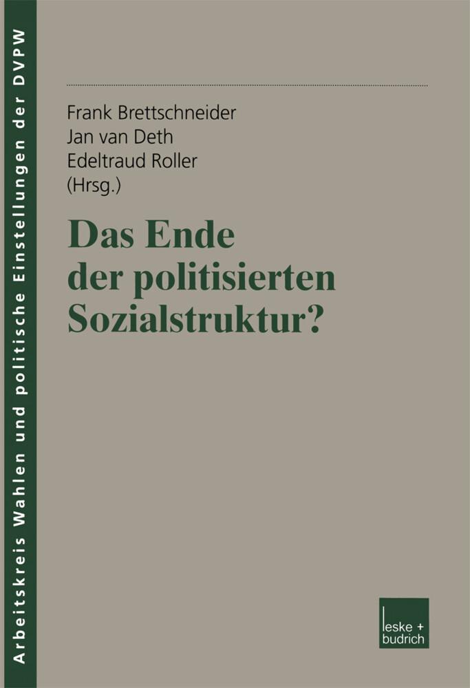 Das Ende der politisierten Sozialstruktur? als Buch