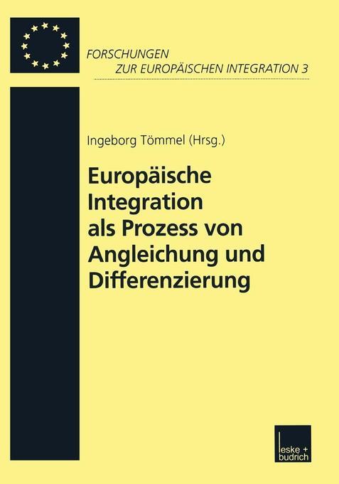 Europäische Integration als Prozess von Angleichung und Differenzierung als Buch
