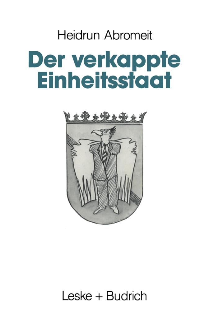 Der verkappte Einheitsstaat als Buch