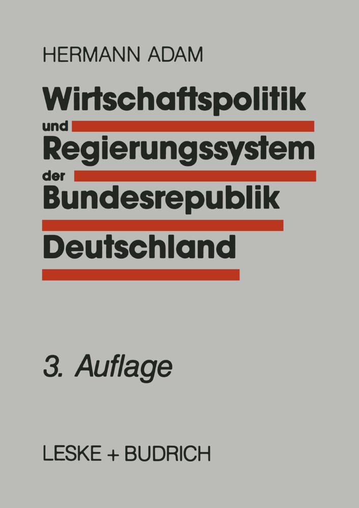 Wirtschaftspolitik und Regierungssystem der Bundesrepublik Deutschland als Buch