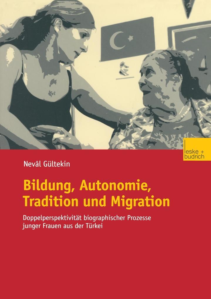 Bildung, Autonomie, Tradition und Migration als Buch