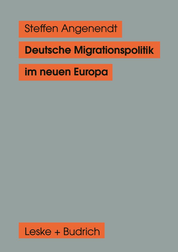 Deutsche Migrationspolitik im neuen Europa als Buch