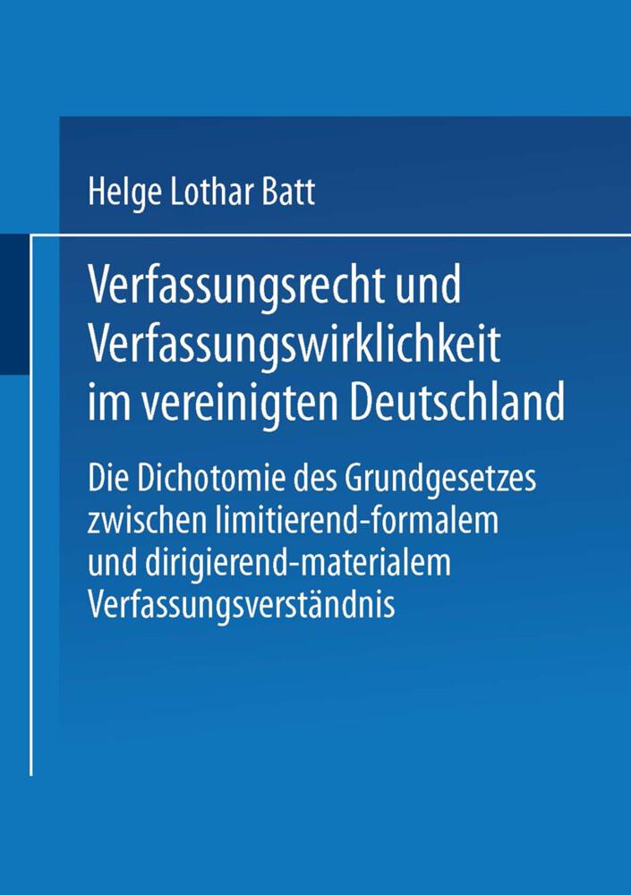 Verfassungsrecht und Verfassungswirklichkeit im vereinigten Deutschland als Buch