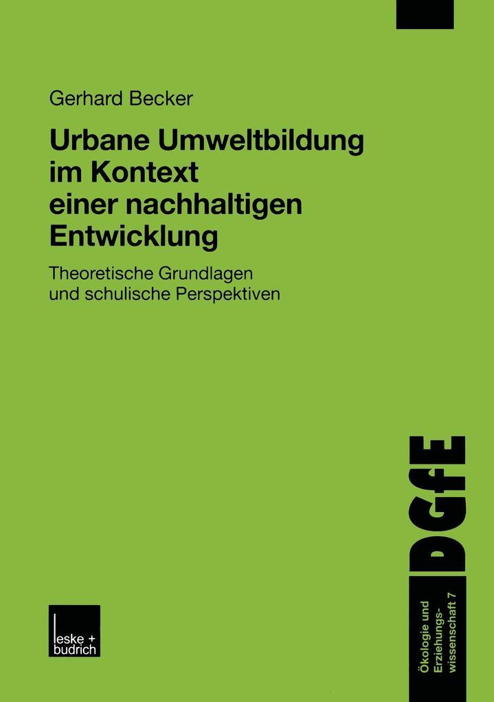 Urbane Umweltbildung im Kontext einer nachhaltigen Entwicklung als Buch